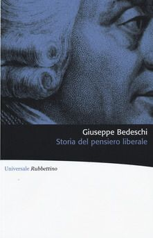 Storia del Pensiero Liberale di GIuseppe Bedeschi
