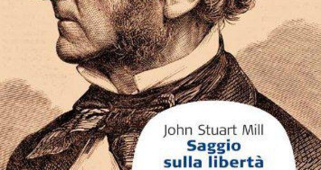 Saggio sulla Libertà di John Stuart Mill